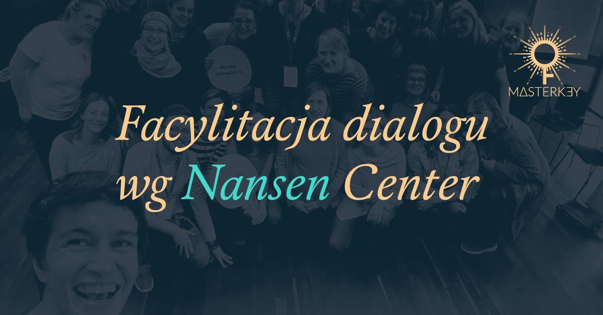 Facylitacja dialogu według Nansen Center for Peace and dialogue